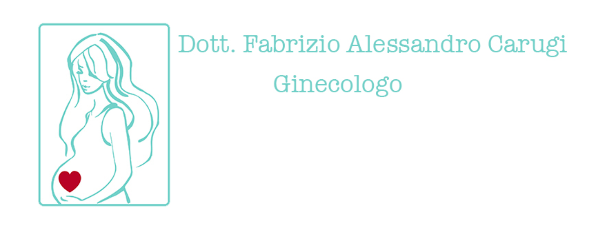 Dr. Fabrizio Alessandro Carugi, Medico Chirurgo specializzato in Ginecologia e Ostetricia